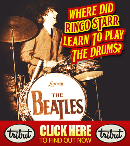 Tribut Apparel, 'When Music Really Matters'. Where did Ringo Starr learn to play the drums? Click Here To Find Out.
