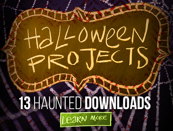 Halloween Projects: 13 Haunted Downloads