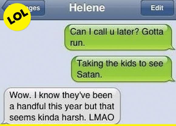 have fun with Satan, kids!