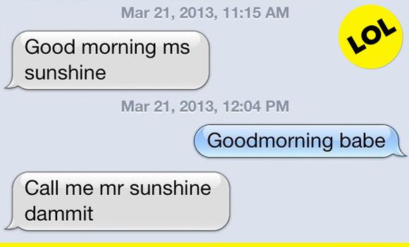 sounds good, Mr. Sunshine!