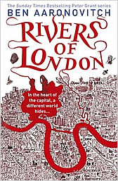 Rivers of London by Beb Aaronovitch